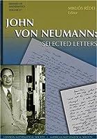 John Von Neumann's: Selected Letters (History of Mathematics)