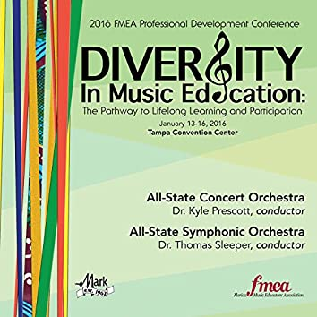 2016 Florida Music Educators Association (FMEA): Florida All-State Concert Orchestra & All-State Symphonic Orchestra (Live)