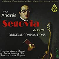 Andres Segovia Original Compositions