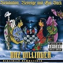 daz dillinger retaliation revenge and get back