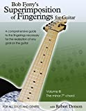 Bob Ferry's Superimposition of Fingerings for Guitar with Robert Denson: Volume III: The Minor 7th Chord (English Edition)