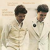 Love Devotion Surrender - arlos & Mahavishnu John Mclaughlin Santana
