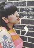 Storia sociale dei tatuaggi...