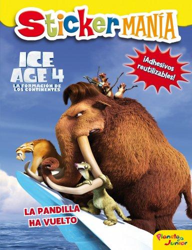 Ice Age 4. Stickermanía: La pandilla ha vuelto (Stickermania)