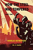 How the Steel Was Tempered: Part One (Trade Paperback)