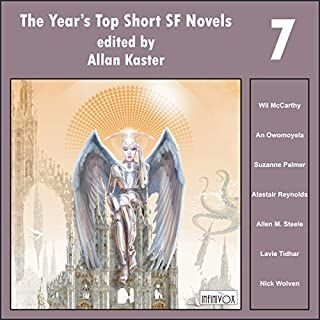 The Year's Top Short SF Novels 7                   By:                                                                                                                                 Wil McCarthy,                                                                                        An Owomoyela,                                                                                        Suzanne Palmer,                   and others                          Narrated by:                                                                                                                                 Tom Dheere,                                                                                        Nancy Linari,                                                                                        Wil McCarthy                      Length: 15 hrs and 40 mins     4 ratings     Overall 3.3