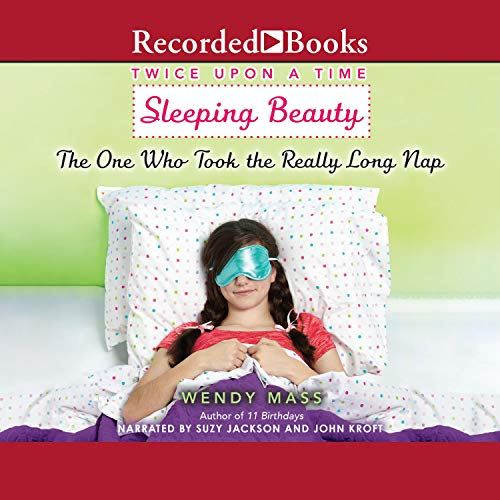 Sleeping Beauty, the One Who Took the Really Long Nap cover art