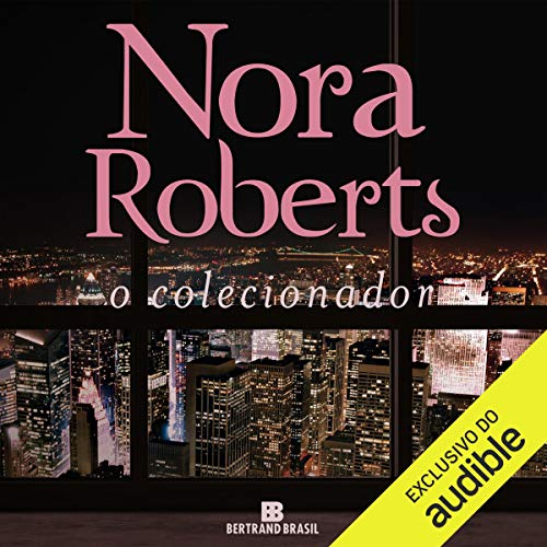 O colecionador [The Collector]                   By:                                                                                                                                 Nora Roberts                               Narrated by:                                                                                                                                 Daniela Schmitz                      Length: 18 hrs and 12 mins     Not rated yet     Overall 0.0