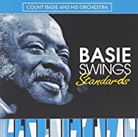 Basie Swings Standards by Count Basie & His Orchestra (2009-03-31)