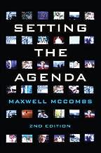 Setting the Agenda: Mass Media and Public Opinion