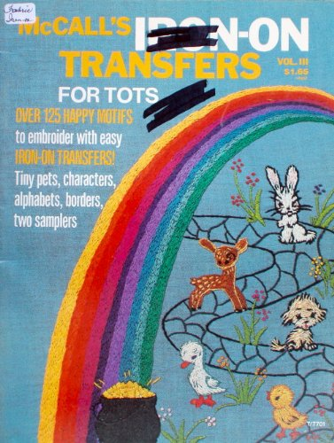 Fantastic Deal! McCall's Iron-On Transfers, for Tots Vol. III, Volume 3 (for embroidery)