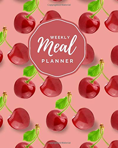 Weekly Meal Planner: Fresh Red Cherries on Peach Cover /...