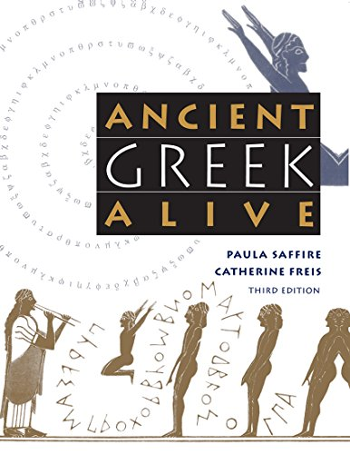 Ancient Greek Alive (English Edition)