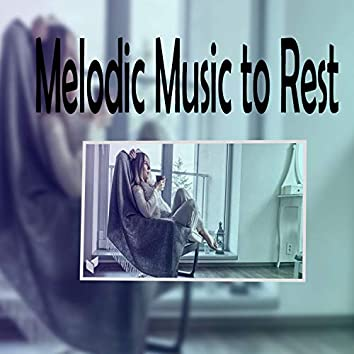 Melodic Music To Rest