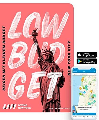 Reiseführer New York LOW BUDGET für 2020: für Sparfüchse, Familien & Studenten inkl. kostenloser App: Reisen mit kleinem Budget