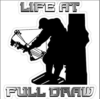 Life At Full Draw...Funny Hunting Decal Deer Car Truck Removable Bow Hunter Sticker (4.5