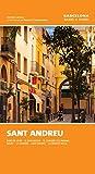 Sant Andreu: Baró de Viver, El Bon Pastor, El Congrés i els Indians, Navas, La Sagrera, Sant Andreu, La Trinitat Vella: 6 (Barcelona barri a barri)