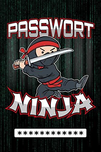 Passwort Ninja: Offline Passwort-Buch und Manager zum sicheren Merken von Login- und Zugansdaten für Websites, Online-Shops, E-Mail Adressen, Smartphones, Tablets u.v.m.