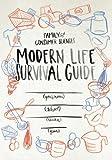 Modern Life Survival Guide