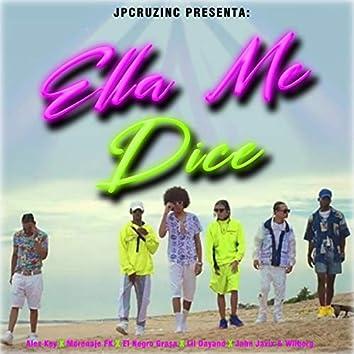 Ella Me Dice (feat. Morenaje FK, el Negro Grasa, Lil Dayand, Jahn Javix & Wilberg)