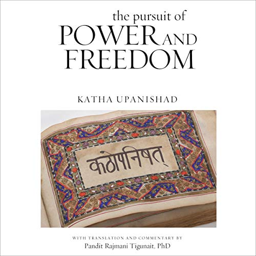 The Pursuit of Power and Freedom Audiobook By Pandit Rajmani Tigunait cover art