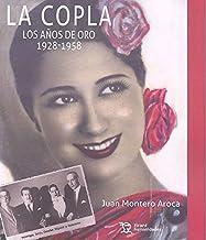 La copla. Los años de oro: 1928-1958 (Varios Humanidades)