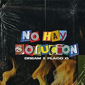 No Hay Solución