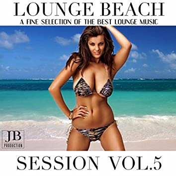 Loungebeach Sessions Vol. 5