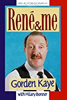 Rene and Me 0283999659 Book Cover