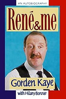 René & Me: An Autobiography