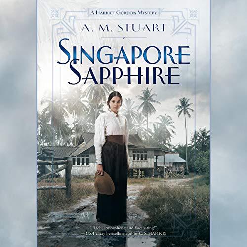 Singapore Sapphire Audiobook By A. M. Stuart cover art