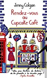 Rendez-vous au cupcake café par Colgan