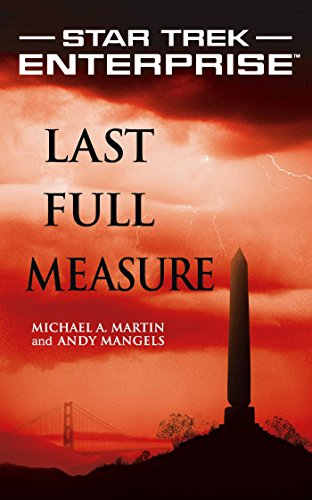 Star Trek: Enterprise: Last Full Measure (English Edition)