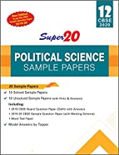 Super20 Political Science Sample Papers Class 12 CBSE 2020 (New Edition As per the CBSE Sample Question Paper 2019-20)