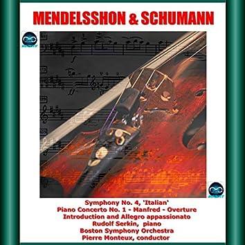 Mendelssohn & Schumann: Symphony No. 4, Piano Concerto No. 1 - Manfred - Overture - Introduction and Allegro appassionato