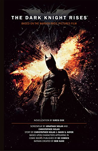 The Dark Knight Rises: The Official Movie Novelization (English Edition)