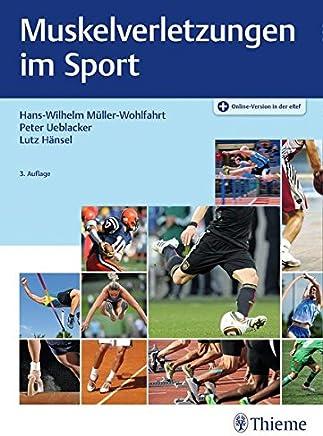 uskelverletzungen i Sport by Hans-W. Müller-Wohlfahrt,Peter Ueblacker,Lutz Hänsel