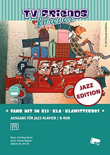 Fahr mit im Kli-Kla-Klawitterbus: Arrangiert für Jazzklavier