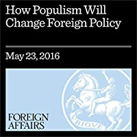 How Populism Will Change Foreign Policy's image