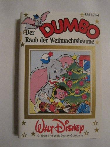 Dumbo - Der Raub der Weihnachtsbäume - Walt Disney