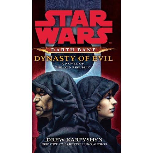 Star Wars: Darth Bane - Dynasty of Evil (English Edition)