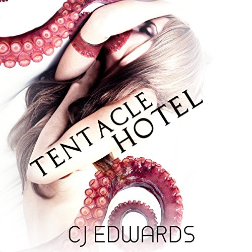 Tentacle Hotel audiobook cover art