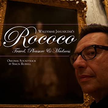 Rococo: Travel, Pleasure & Madness (Original Soundtrack)