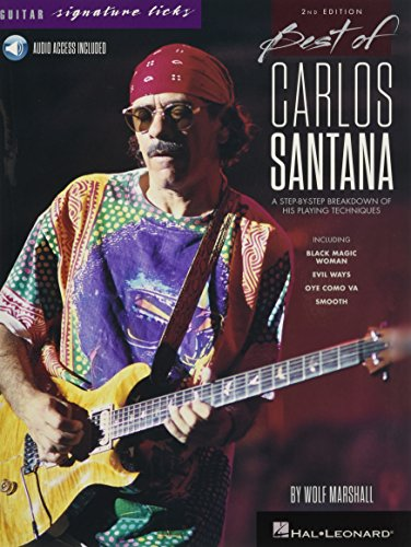 Best of Carlos Santana - Signature Licks: A Step-by-Step Breakdown of His Playing Techniques (Guitar Signature Licks)
