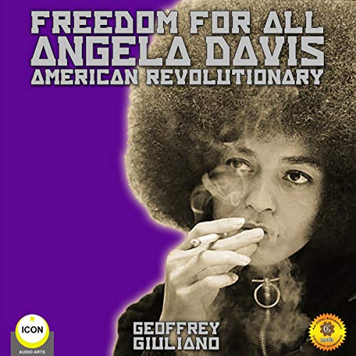 Freedom for All Angela Davis American Revolutionary cover art