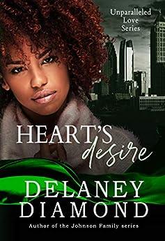 Heart's Desire (Unparalleled Love Series) by [Delaney Diamond]