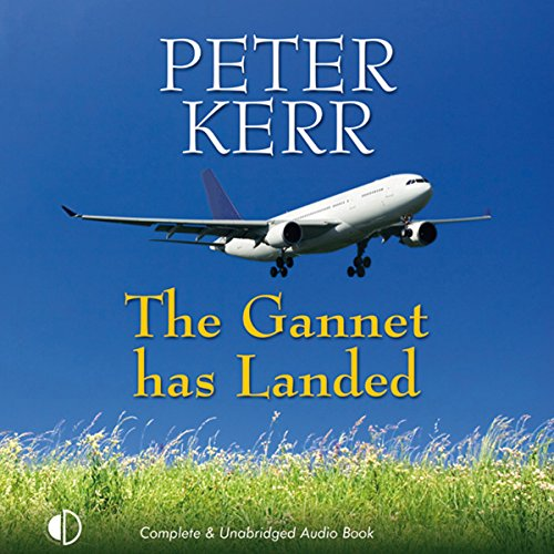 The Gannet Has Landed audiobook cover art