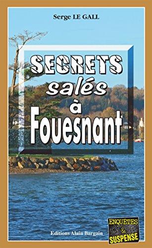Secrets salés à Fouesnant: Les enquêtes du commissaire Landowski - Tome 22