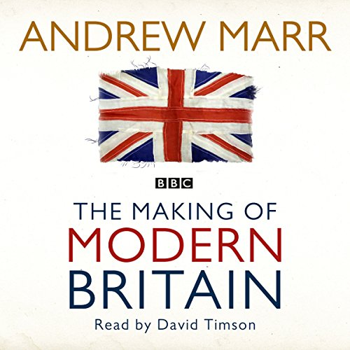 The Making of Modern Britain cover art