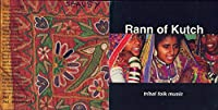 Rann of Kutch: Tribal Folk Music